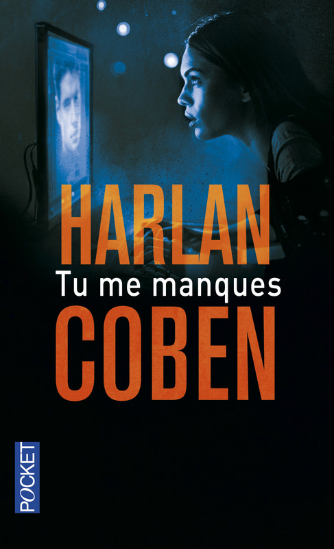 Notice Bibliographique Tu Me Manques Harlan Coben
