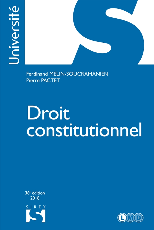 Droit constitutionnel 32e édition - Ferdinand Mélin-Soucramanien,Pierre Pactet