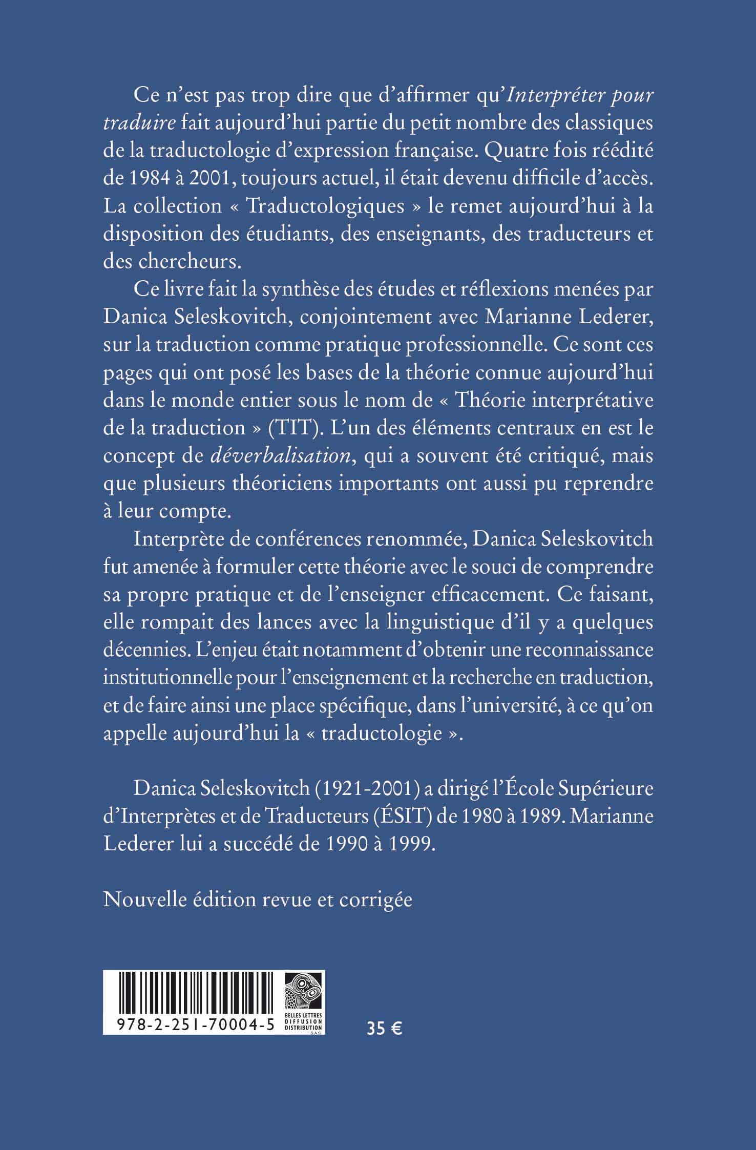 Interpréter pour traduire. 4ème édition - Danica Seleskovitch,Marianne Lederer