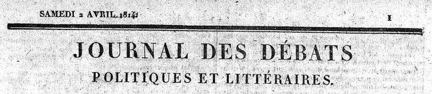 Photo (BnF / Gallica) de : Journal des débats politiques et littéraires. Paris, 1814-1944. ISSN 1770-619X.