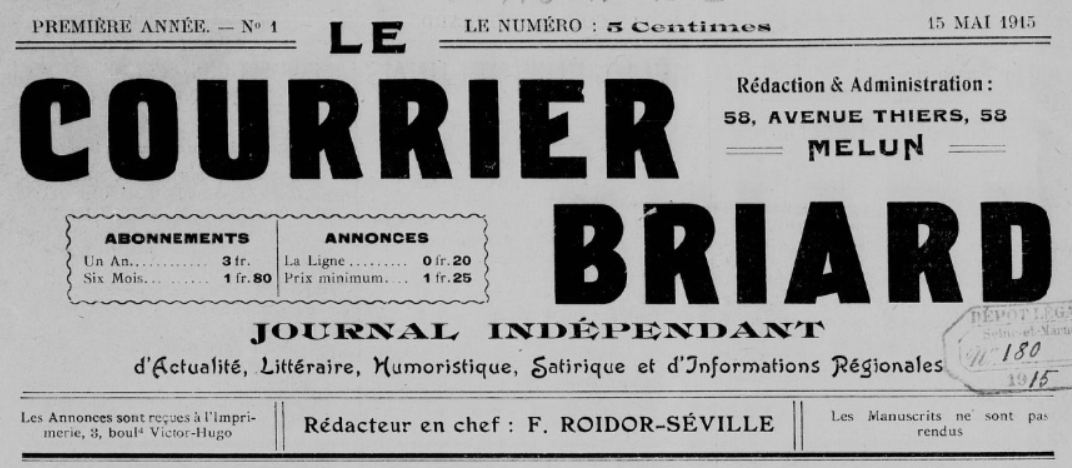 Photo (BnF / Gallica) de : Le Courrier briard. Melun, 1915-[1922 ?]. ISSN 2124-6459.