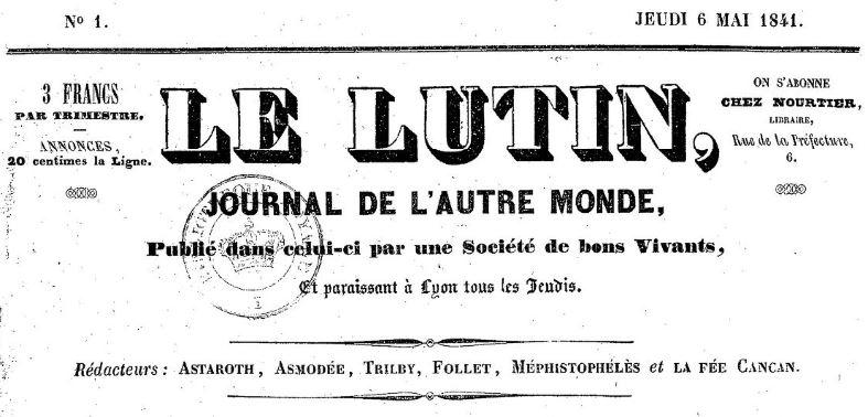 Photo (BnF / Gallica) de : Le Lutin. Lyon: impr. de Boursy fils, 1841-1842. ISSN 2110-3062.