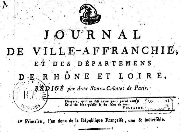 Photo (BnF / Gallica) de : Journal de Ville-Affranchie, et des départemens de Rhône et Loire. Ville-Affranchie, 1793-1794. ISSN 2130-680X.