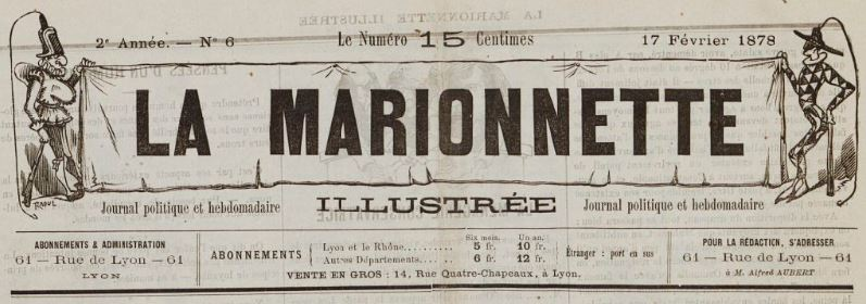 Photo (BnF / Gallica) de : La Marionnette illustrée. Lyon, [1877 ?-1878 ?]. ISSN 2131-8239.