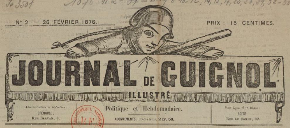 Photo (BnF / Gallica) de : Journal de Guignol illustré. Grenoble, 1876-[18..]. ISSN 2130-3797.
