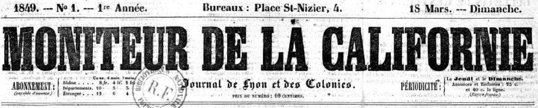 Photo (BnF / Gallica) de : Moniteur de la Californie. Lyon, 1849-[1849?]. ISSN 2132-428X.