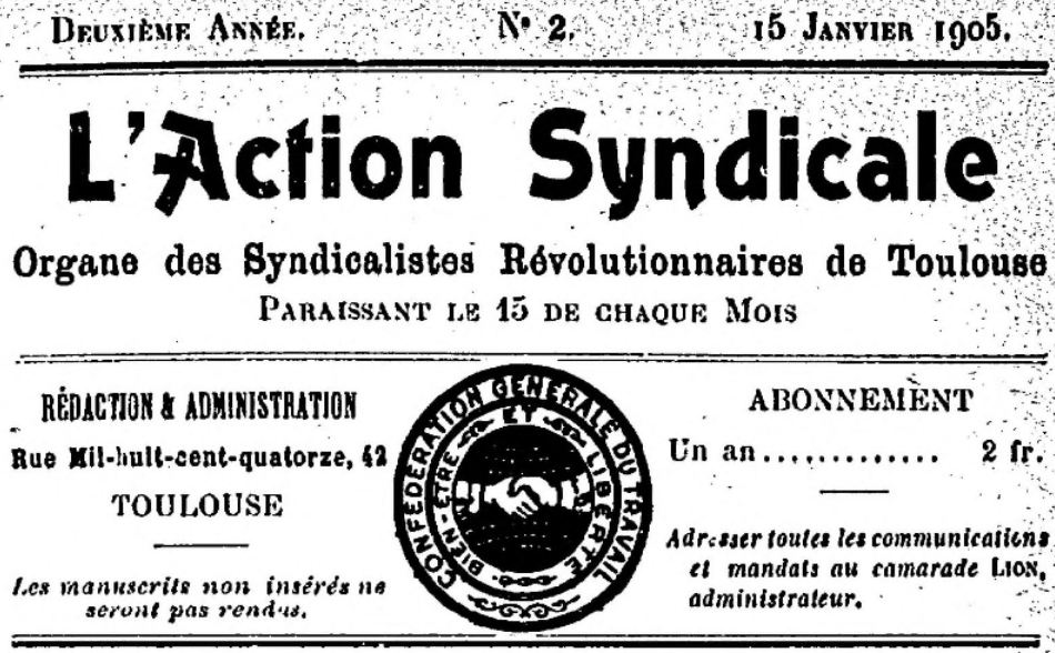 Photo (BnF / Gallica) de : L'Action syndicale. Toulouse, 1904-[1906 ?]. ISSN 2106-1440.