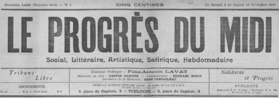 Photo (BnF / Gallica) de : Le Progrès du Midi. Toulouse, [1900 ?-1905 ?]. ISSN 2020-8219.