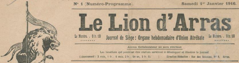 Photo (BnF / Gallica) de : Le Lion d'Arras. Arras, 1916-1919. ISSN 2131-4721.