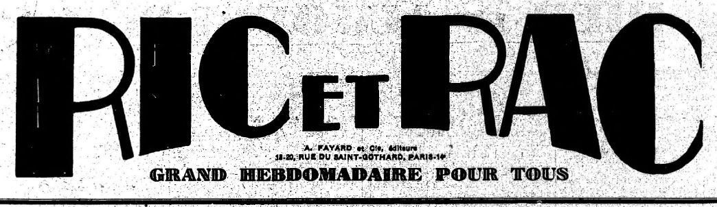 Photo (BnF / Gallica) de : Ric et Rac. Paris, 1929-1944. ISSN 2137-533X.