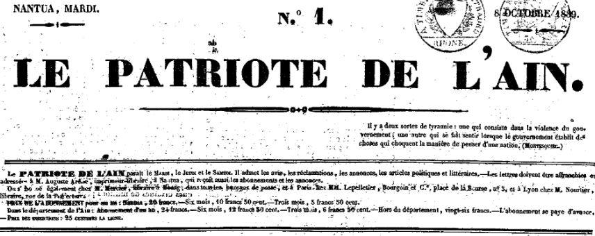 Photo (Agence Rhône-Alpes pour le livre et la documentation) de : Le Patriote de l'Ain. Nantua: Auguste Arène, imprimeur-libraire, 1839-1840. ISSN 2430-9834.
