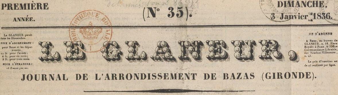 Photo (BnF / Gallica) de : Le Glaneur. Bazas: J. Verdery, 1835-1944. ISSN 0766-6969.