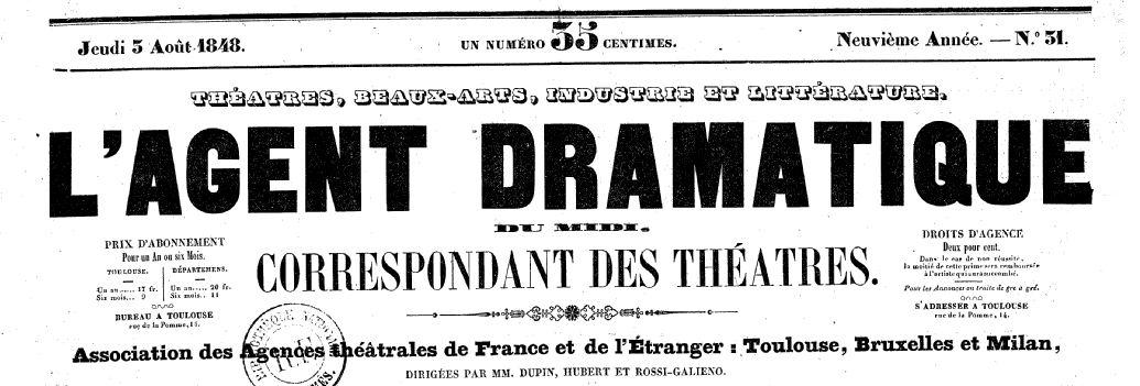 Photo (BnF / Gallica) de : L'Agent dramatique du Midi. Toulouse, [1840]-1851. ISSN 2106-1416.