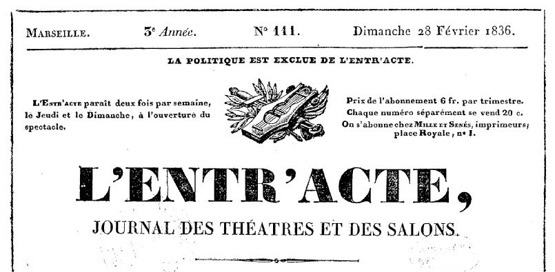 Photo (BnF / Gallica) de : L'Entr'acte. Marseille, [1836 ?-1840 ?]. ISSN 2127-312X.