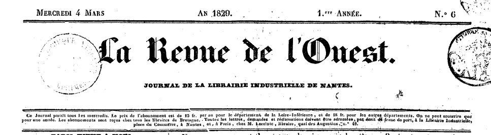 Photo (BnF / Gallica) de : La Revue de l'Ouest. Nantes: Impr. et lith. de Mellinet-Malassis, 1829-1830. ISSN 1958-6191.