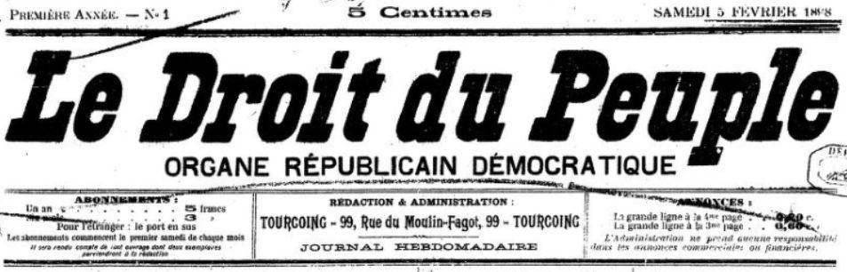 Photo (BnF / Gallica) de : Le Droit du peuple. Tourcoing, 1898-[1899 ?]. ISSN 2126-0079.