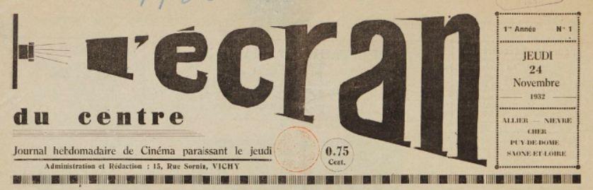 Photo (BnF / Gallica) de : L'Écran du Centre. Vichy, 1932-[1933 ?]. ISSN 2127-0589.