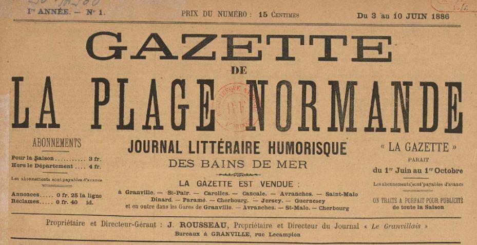Photo (BnF / Gallica) de : Gazette de la plage normande. Granville, 1886-[1887 ?]. ISSN 2128-6337.