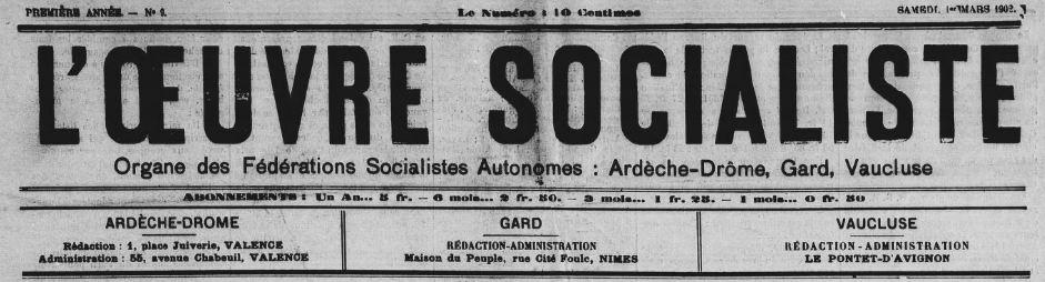 Photo (BnF / Gallica) de : L'Œuvre socialiste. Valence, Valence, Nîmes, Le Pontet-d'Avignon, 1902. ISSN 2133-2754.