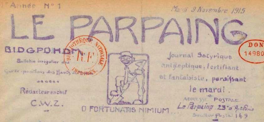 Photo (BnF / Gallica) de : Le Parpaing. [S. l.], 1915-[1917 ?]. ISSN 2133-5834.