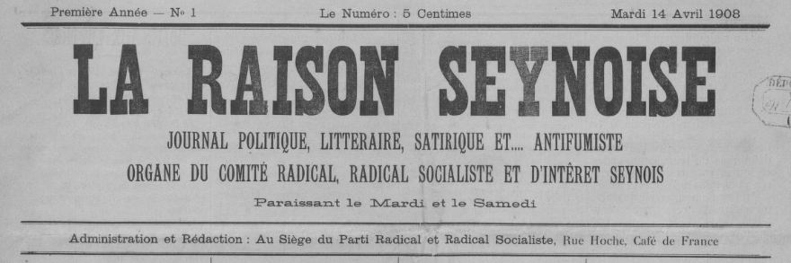 Photo (BnF / Gallica) de : La Raison seynoise. La Seyne, 1908. ISSN 2135-8931.