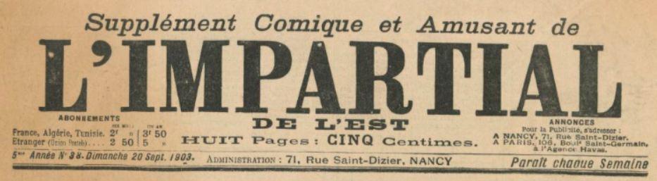 Photo (BnF / Gallica) de : Supplément comique et amusant de L'Impartial de l'Est. Nancy, 1899-1914. ISSN 1960-4718.