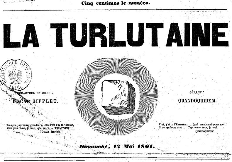 Photo (BnF / Gallica) de : La Turlutaine. [S.l.], 1861. ISSN 2139-2234.