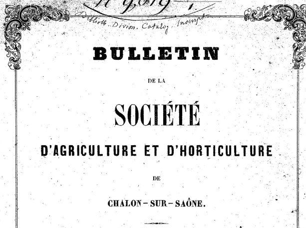 Photo (BnF / Gallica) de : Bulletin de la Société d'agriculture et d'horticulture de Chalon-sur-Saône. Chalon-sur-Saône, 1860-1877. ISSN 2106-170X.