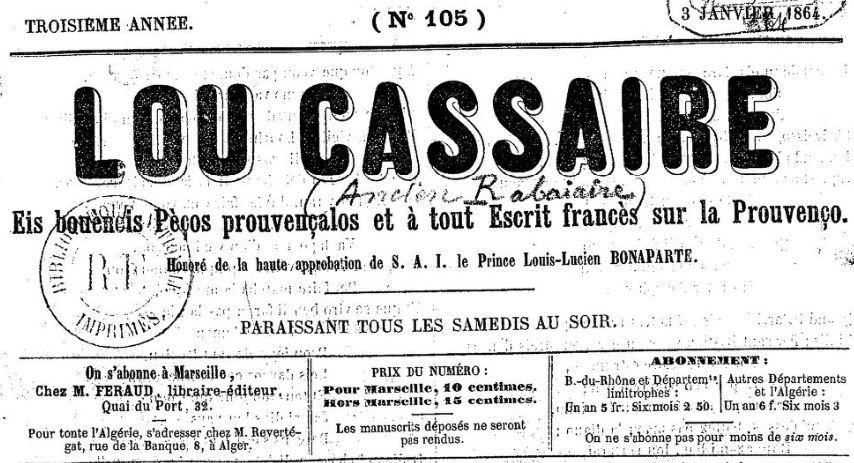 Photo (BnF / Gallica) de : Lou Cassaïre. Marseille: M. Feraud, 1863-[1865 ?]. ISSN 1770-6092.