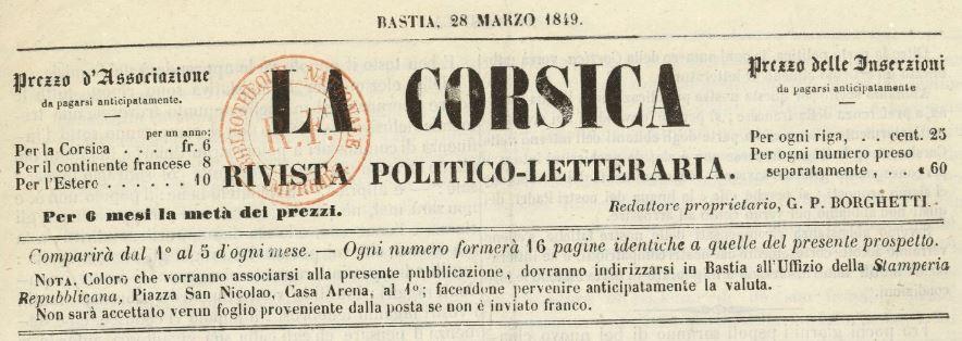 Photo (BnF / Gallica) de : La Corsica. Bastia: all'uffizio della Stamperia repubblicana, 1849. ISSN 2124-541X.