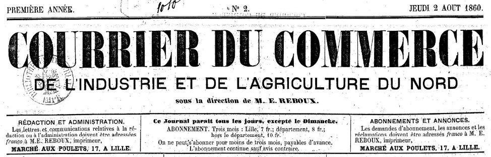 Photo (BnF / Gallica) de : Courrier du commerce, de l'industrie et de l'agriculture du Nord. Lille, 1860-[1860 ?]. ISSN 2124-8664.