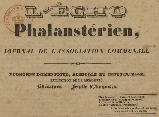 Photo (BnF / Gallica) de : L'Écho phalanstérien. Lille: impr. de Vanackere fils, 1835. ISSN 2106-2099.