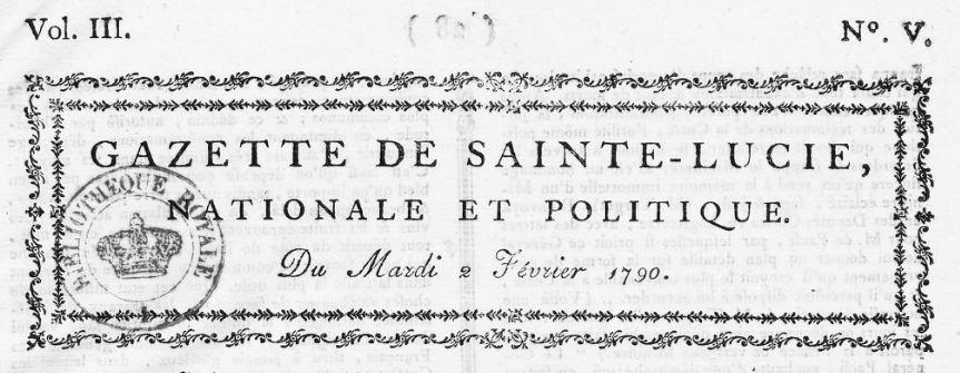Photo (BnF / Gallica) de : Gazette de Sainte-Lucie. A Castries: de l'Imprimerie de J.-B. Thounens, imprimeur du Roi & de la colonie, 1787-1793. ISSN 2428-1638.