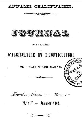Photo (BnF / Gallica) de : Journal de la Société d'agriculture et d'horticulture de Chalon-sur-Saône. Chalon-sur-Saône: imprimerie et lithographie de J. Dejussieu, 1844-1848. ISSN 2016-9272.