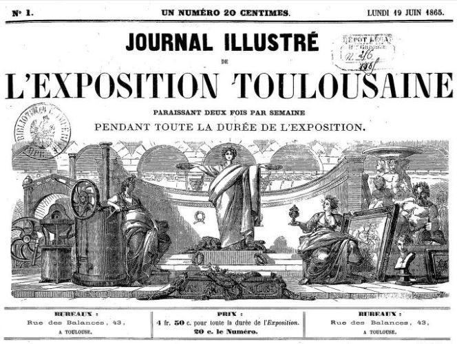 Photo (BnF / Gallica) de : Journal illustré de l'Exposition toulousaine. Toulouse, 1865-1866. ISSN 2260-3816.
