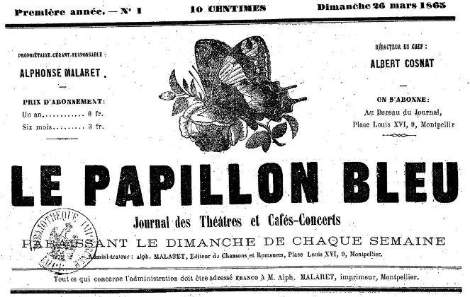 Photo (BnF / Gallica) de : Le Papillon bleu. Montpellier, 1865. ISSN 2106-1238.