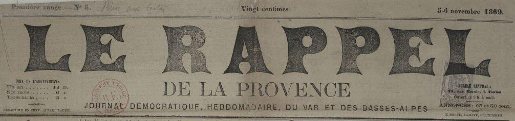 Photo (BnF / Gallica) de : Le Rappel de la Provence. Toulon, 1869-1870. ISSN 2135-9512.