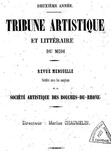 Photo (BnF / Gallica) de : Tribune artistique et littéraire du Midi. Marseille: Société artistique des Bouches-du-Rhône, 1857-[1869?]. ISSN 2018-5804.