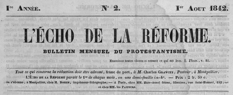 Photo (BnF / Gallica) de : L'Écho de la Réforme. Montpellier: Impr. de Boehm, 1842-[1852?]. ISSN 1241-2937.
