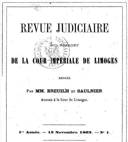 Photo (BnF / Gallica) de : Revue judiciaire du ressort de la Cour impériale de Limoges. Limoges, 1862-1864. ISSN 2110-3682.