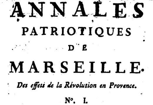 Photo (BnF / Gallica) de : Annales patriotiques de Marseille. Marseille: J. Mossy, père & fils, 1790. ISSN 2015-8041.
