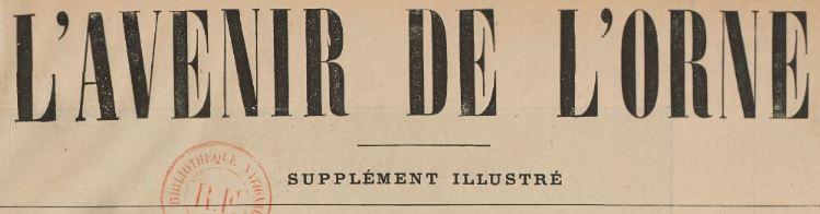 Photo (BnF / Gallica) de : L'Avenir de l'Orne. Supplément illustré. [S.l.], [1881 ?-1883 ?]. ISSN 2121-4417.