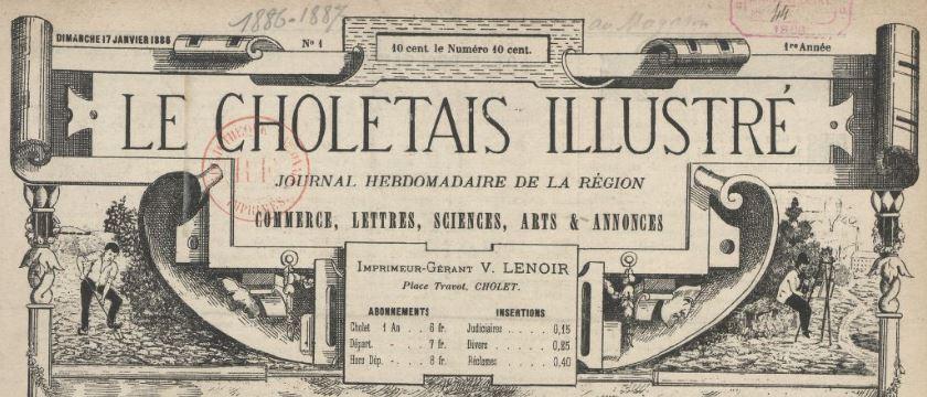 Photo (BnF / Gallica) de : Le Choletais illustré. Cholet, 1886-1887. ISSN 2123-7239.