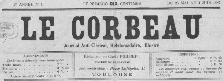 Photo (BnF / Gallica) de : Le Corbeau. Toulouse, 1887. ISSN 2124-4324.