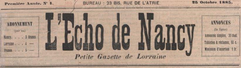 Photo (BnF / Gallica) de : L'Écho de Nancy. Nancy, 1885-[1886 ?]. ISSN 1963-4676.