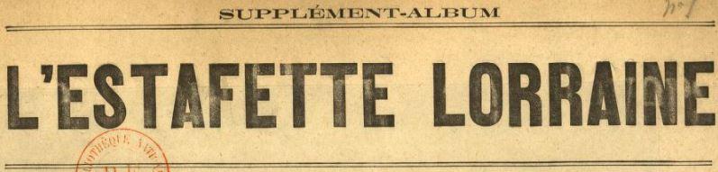 Photo (BnF / Gallica) de : L'Estafette lorraine. Supplément-album. Paris, [1880 ?-1883 ?]. ISSN 1966-2998.