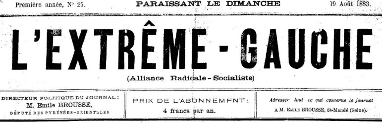 Photo (BnF / Gallica) de : L'Extrême-gauche (Alliance radicale-socialiste). Saint-Mandé, [1883?-1884 ?]. ISSN 2127-763X.