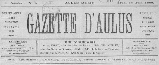 Photo (BnF / Gallica) de : Gazette d'Aulus. Aulus, [1882?-1886?]. ISSN 2128-5624.