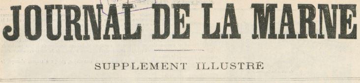 Photo (BnF / Gallica) de : Journal de la Marne. Supplément illustré. Châlons-sur-Marne, [1883 ?-1905 ?]. ISSN 2130-4548.
