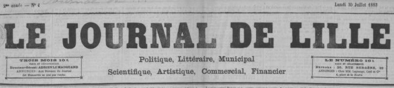 Photo (BnF / Gallica) de : Le Journal de Lille. Paris, 1882. ISSN 2130-484X.